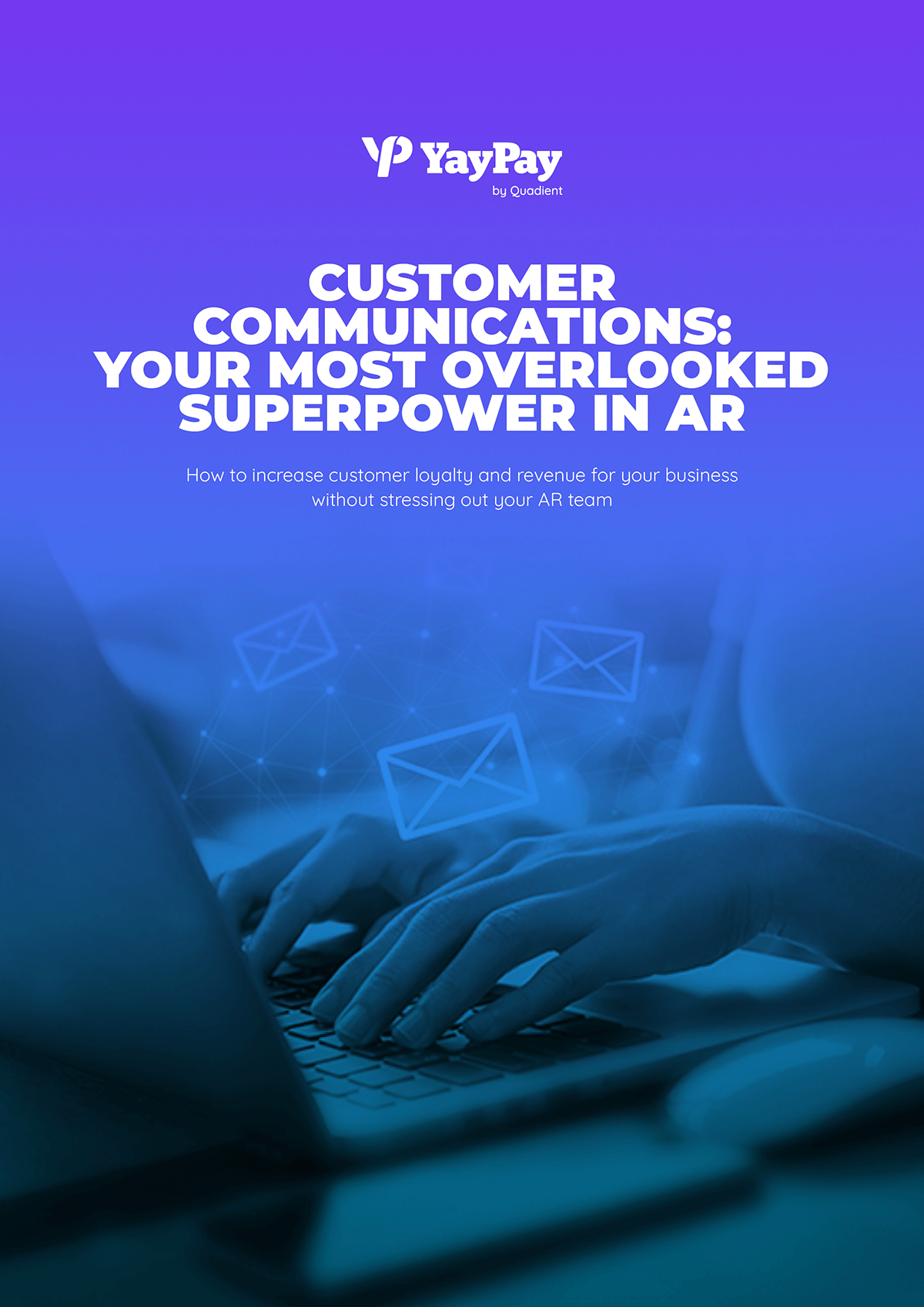 Customer Communications: Your Most Overlooked Superpower in AR