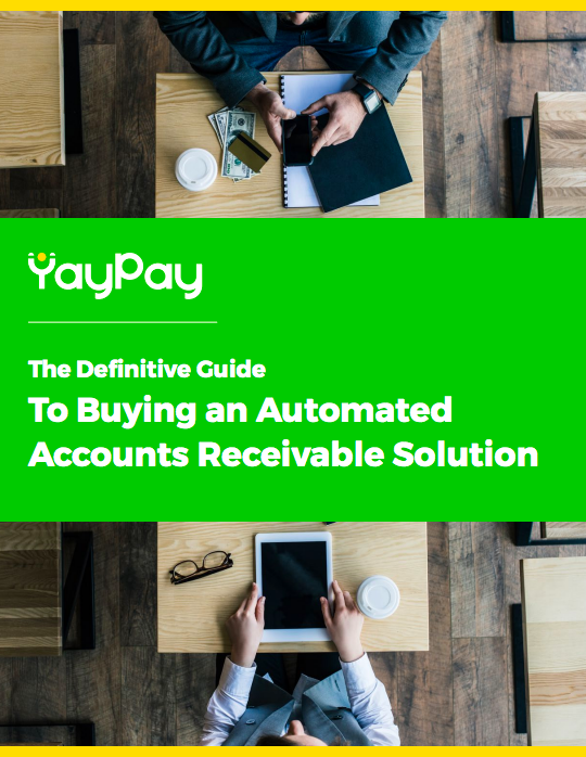 The Definitive Guide to Buying an Automated Accounts Receivable Solution