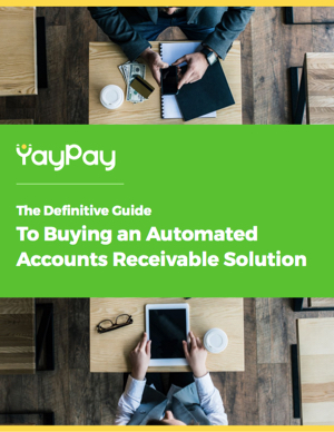 The Definitive Guide to Buying an Accounts Receivable Solution
