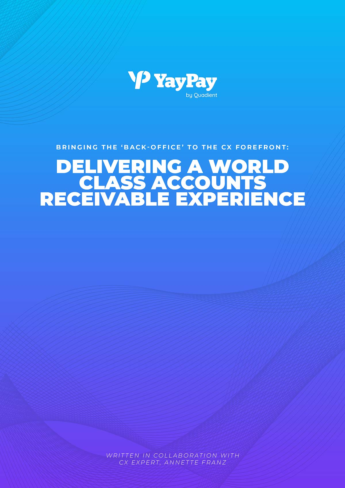 DELIVERING A WORLD CLASS ACCOUNTS RECEIVABLE EXPERIENCE