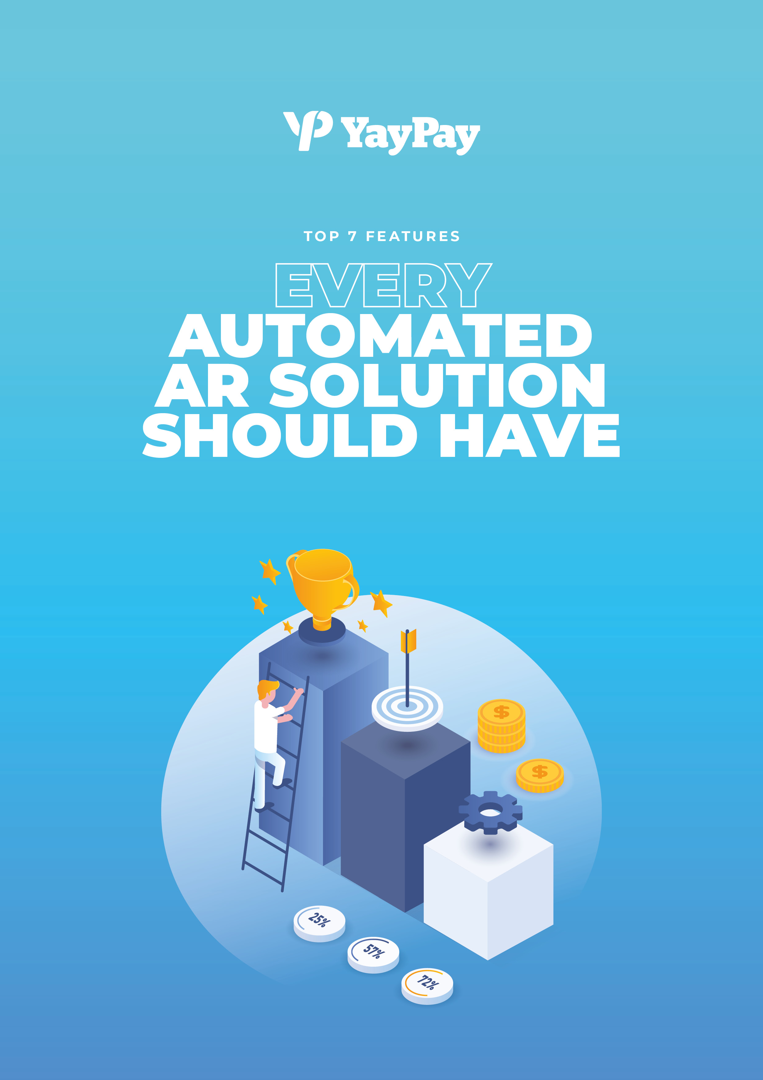 Checklist: Top 7 Features Every Automated AR Solution Should Have