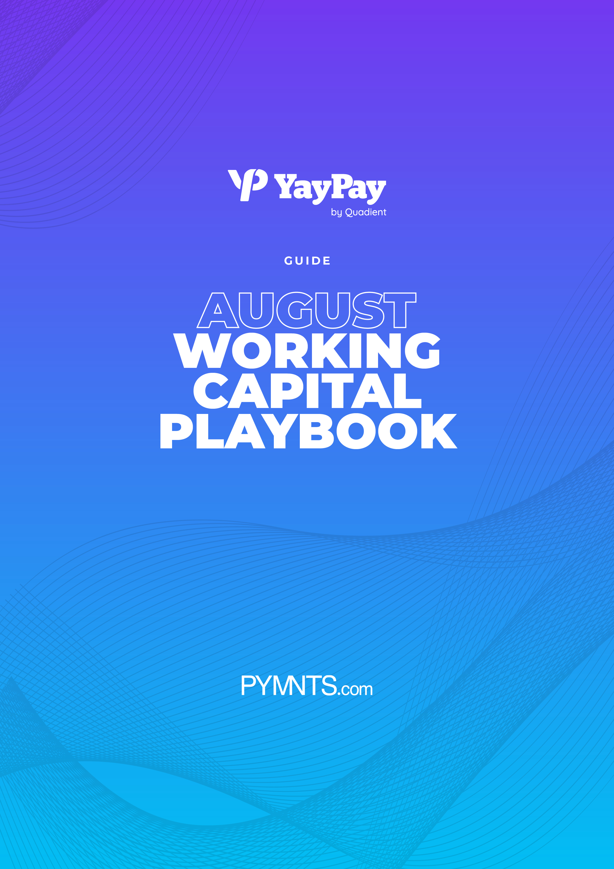 August Working Capital Playbook