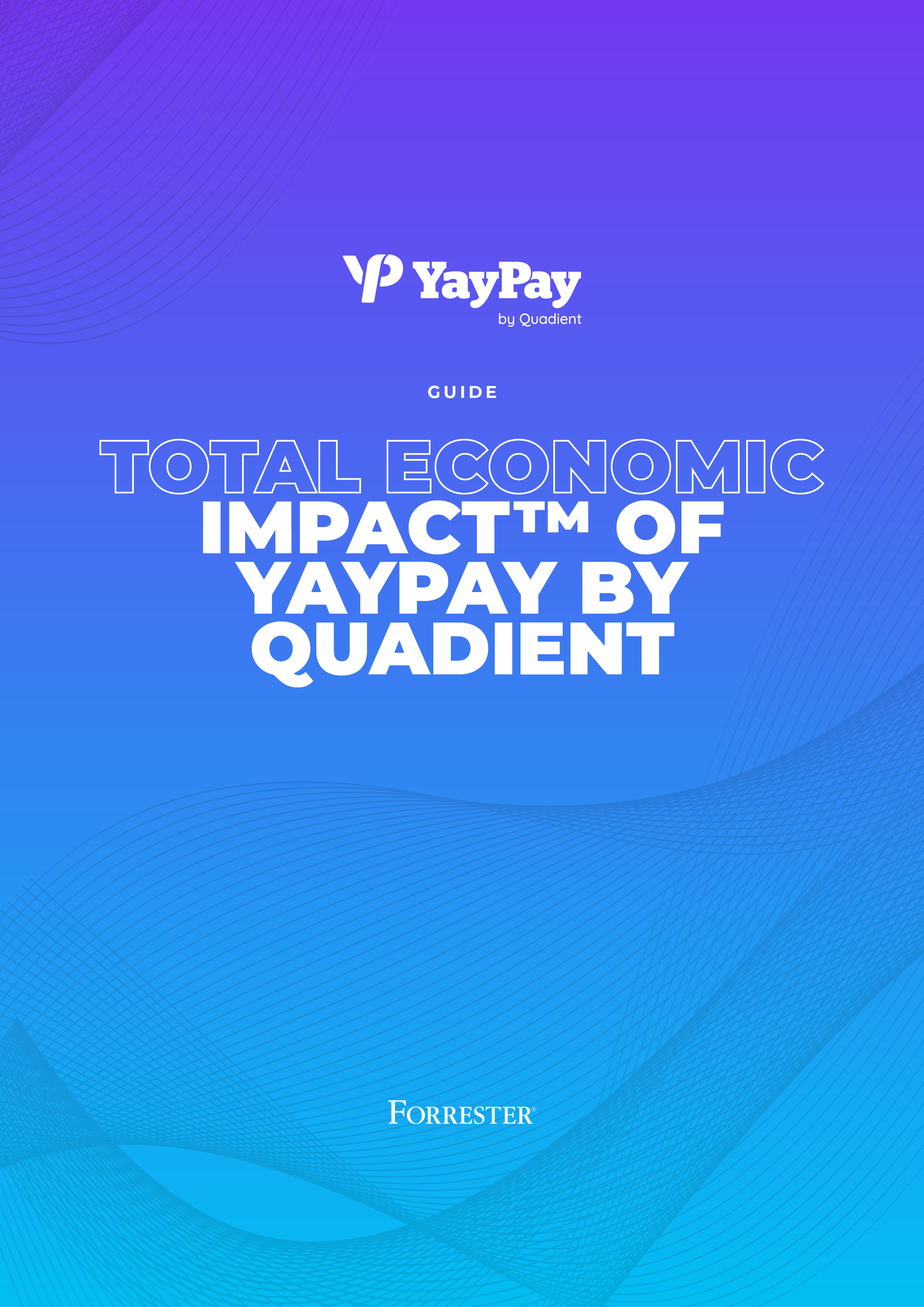 Total Economic Impact™ of YayPay by Quadient